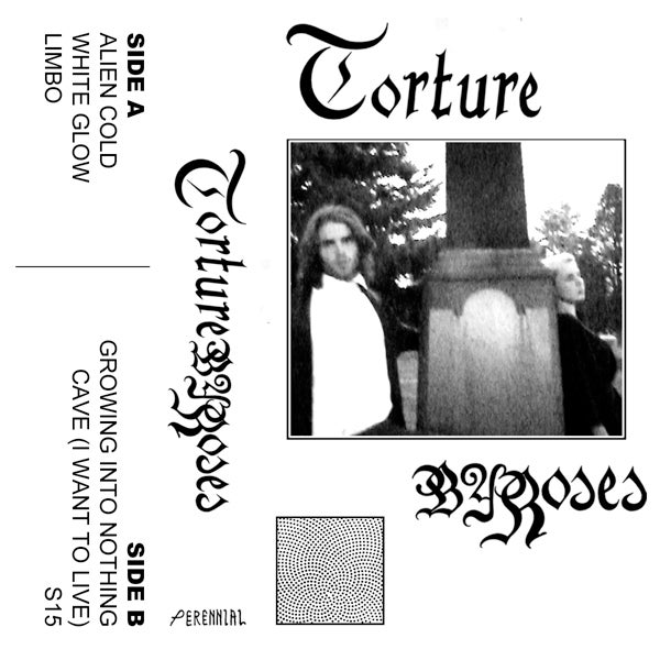 Image of TORTURE BY ROSES- S/T CS- prnl018cs out now