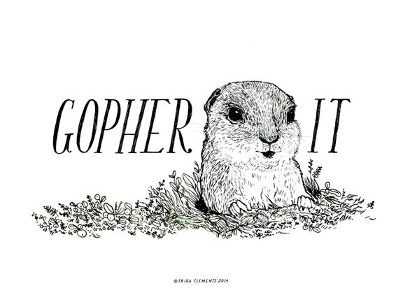 Image of Gopher It / Mini Print