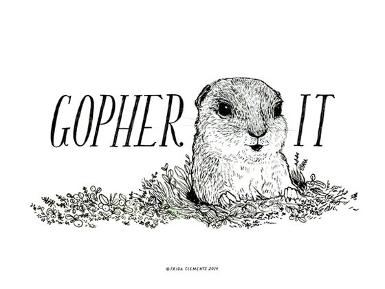 Image of Gopher It / Mini Print