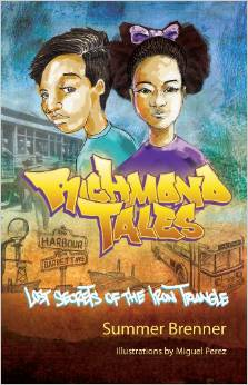 Image of Richmond Tales: Lost Secrets of the Iron Triangle by Summer Brenner (2009)
