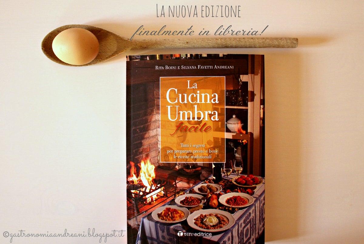 Gastronomia andreani la cucina umbra facile rita boini e silvana favetti andreani - Silvana in cucina ...