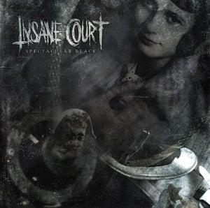 Image of Insane Court - Spectacular Black