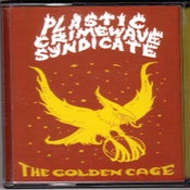 Image of Plastic Crimewave Syndicate - The Golden Cage