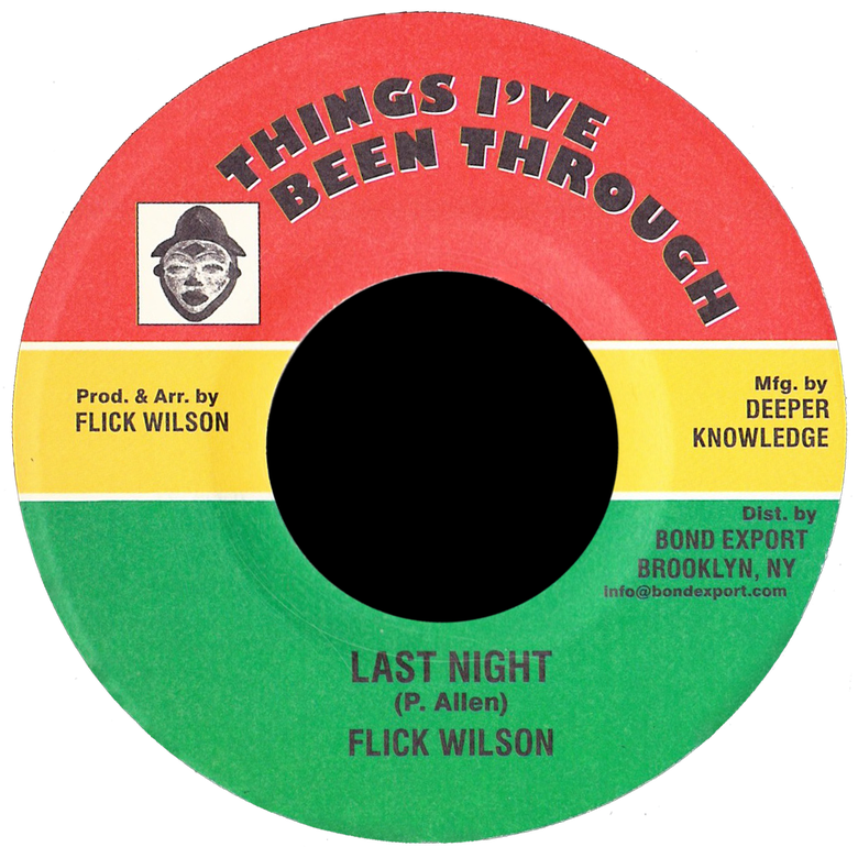 "Image of Flick Wilson - Last Night 7"" (Things I've Been Through)"