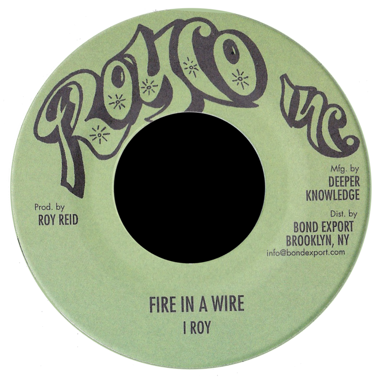 "Image of I Roy - Fire in a Wire / Warlord of Zenda 7"" (Royco Inc.)"