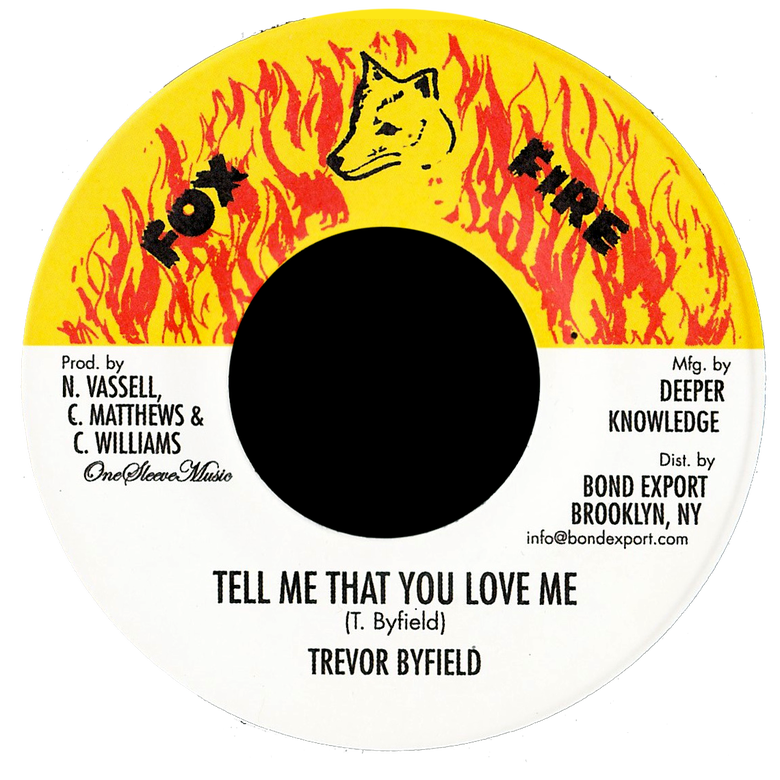"Image of Trevor Byfield - Tell Me That You Love Me 7"" (Fox Fire)"