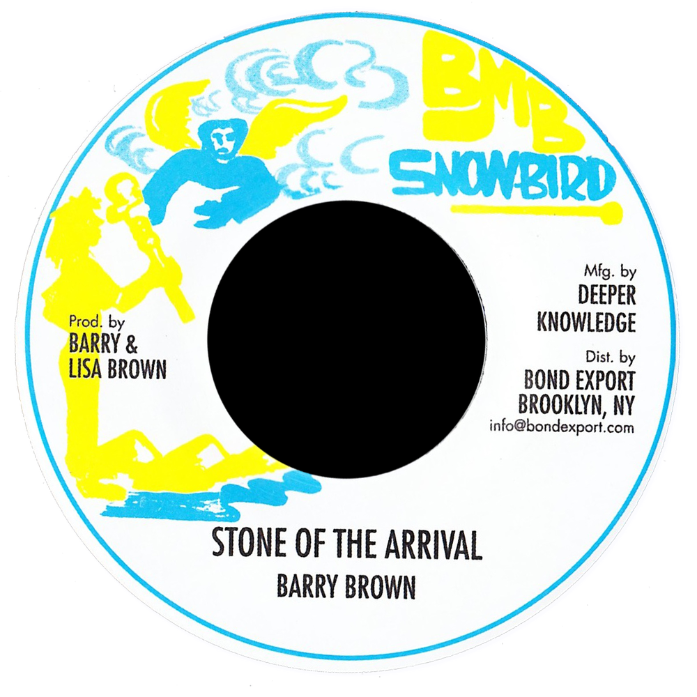 """Image of Barry Brown - Stone of the Arrival 7"""" (Snowbird)"""
