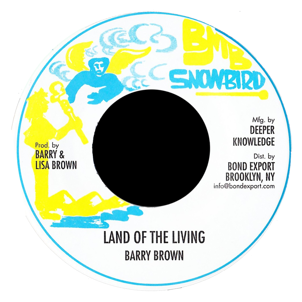 """Image of Barry Brown - Land of the Living 7"""" (Snowbird)"""