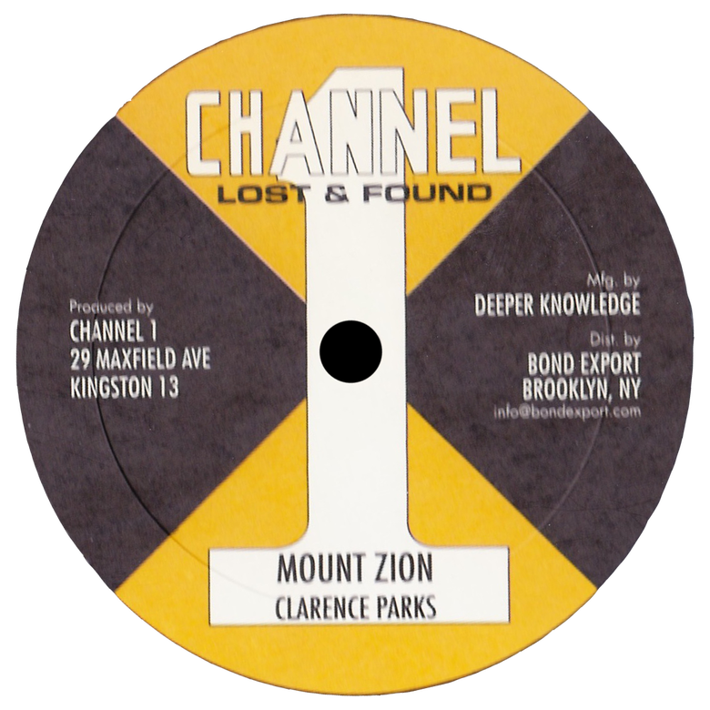 """Image of Clarence Parks - Mt. Zion / Been So Long 10"""" (Channel 1)"""