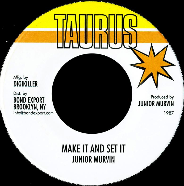"Image of Junior Murvin - Make It and Set It 7"" (Taurus)"