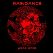 Image of Raindance - Weathered