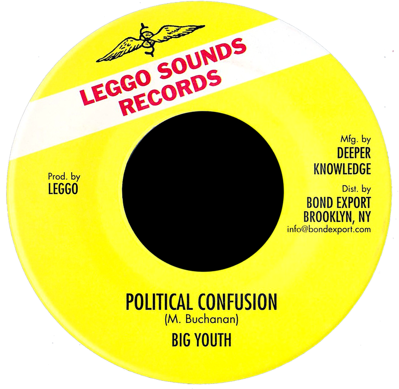 "Image of Big Youth - Political Confusion 7"" (Leggo Sounds)"