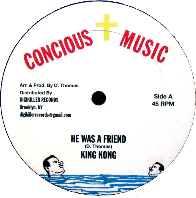 "Image of King Kong - He Was a Friend / Try Not I 12"" (Concious Music)"