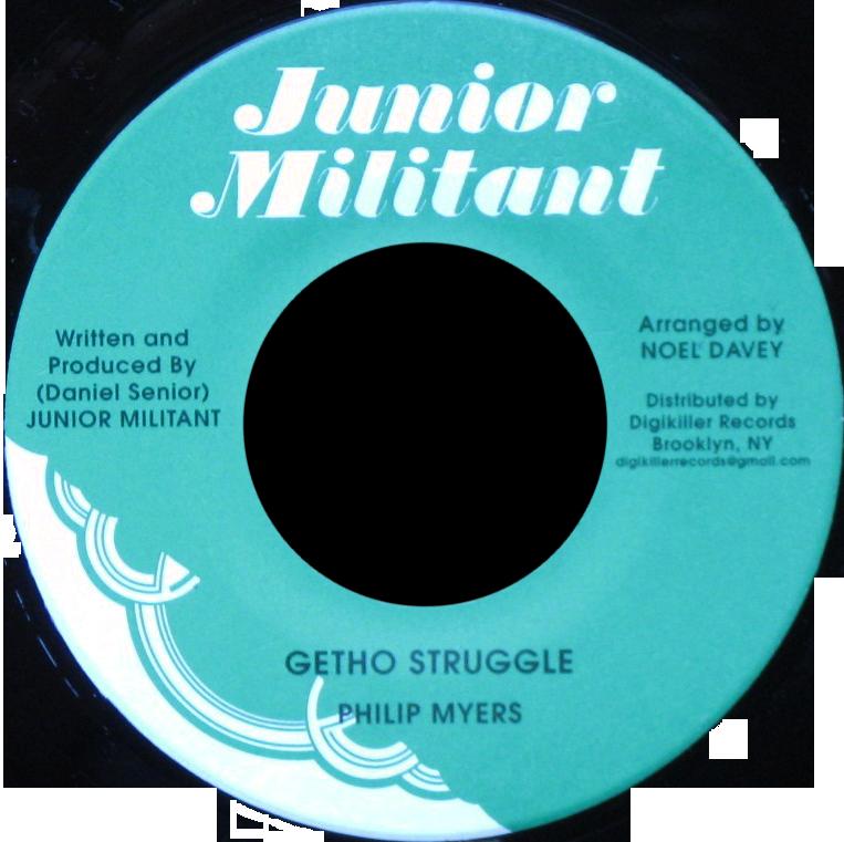 """Image of Philip Myers - Getho Struggle 7"""" (Junior Militant)"""