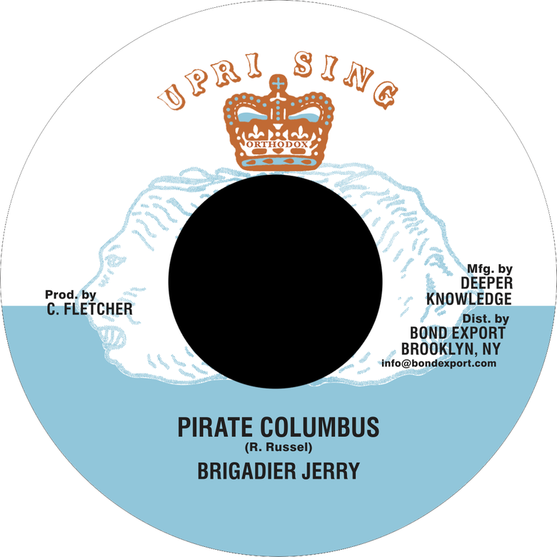 "Image of Brigadier Jerry - Pirate Columbus 7"" (Uprising)"