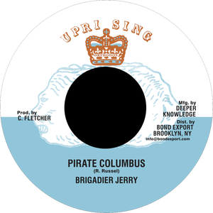 "Image of Brigadier Jerry - Pirate Columbus 7"" (Uprising)"