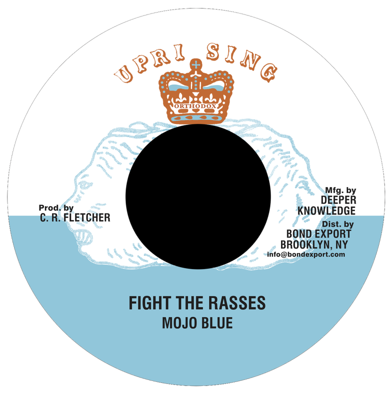 "Image of Mojo Blue - Fight the Rasses 7"" (Uprising)"