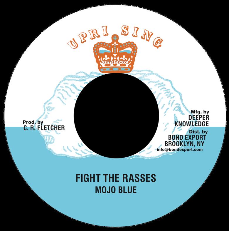 "Image of Mojo Blue - Fight the Rasses 7"" (Uprising)"