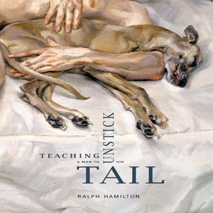 Image of Teaching a Man to Unstick His Tail by Ralph Hamilton
