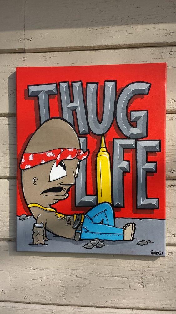 """Image of """"Thug life!"""""""
