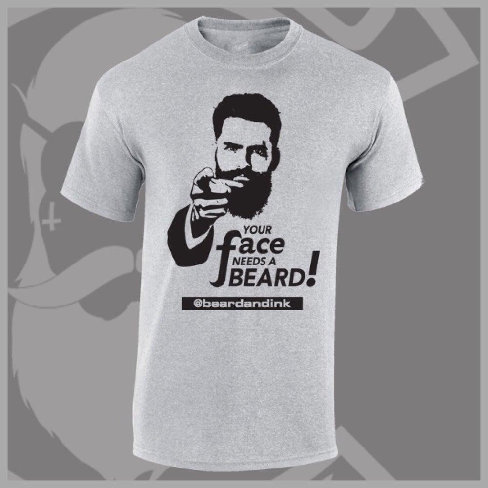 """Image of Grey """"Your Face Needs A Beard"""" Tee"""