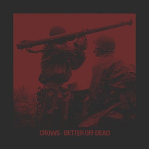 Image of CROWS better off dead LP
