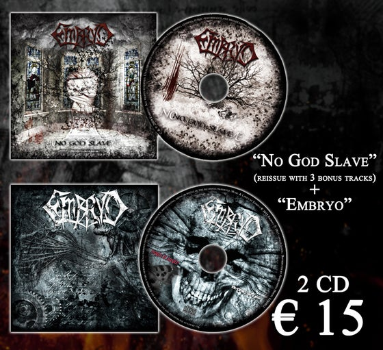 "Image of CD ""Embryo"" + CD ""No God Slave"""