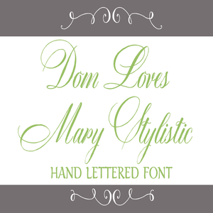 Image of Dom Loves Mary Stylistic Hand Lettered Font