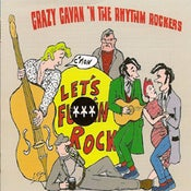 Image of C'Mon Let's F***in' Rock Catalogue Number: CRCD13