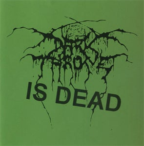 Image of DARKTHRONE IS DEAD Demo CDr