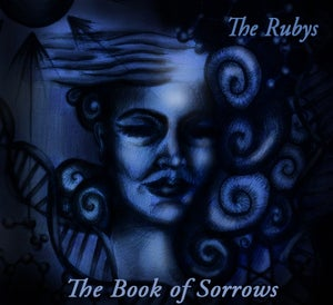 """Image of The Rubys NEW Album: """"The Book of Sorrows"""""""