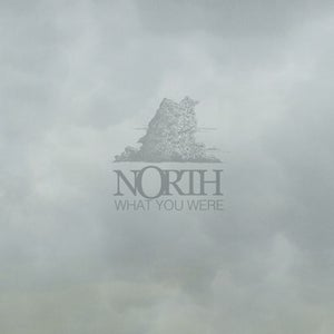 """Image of North """"What You Were"""" LP"""