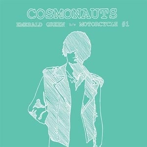 "Image of Cosmonauts – Emerald Green/Motorcycle #1 7"" vinyl ltd edition"