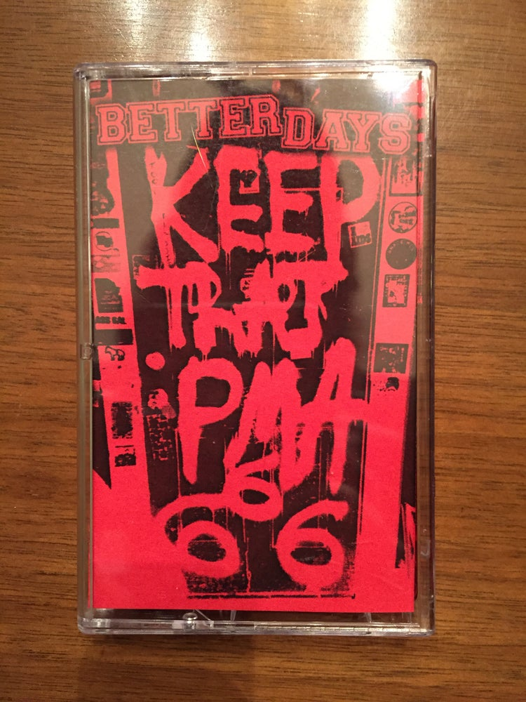 "Image of ""Better Days"" cassette EP"