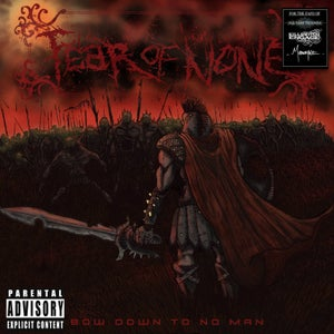 Image of Fear of None Album - Bow Down to No Man