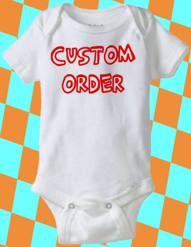 Image of COMPLETELY CUSTOM Baby Bodysuit - Any Image, Text