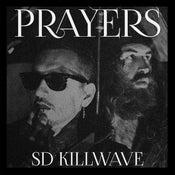 Image of Prayers - SD Killwave LP