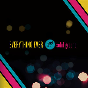 Image of Everything Ever - Solid Ground 2xLP BLUE & YELLOW Vinyl/150