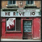 Image of The Revellions - Give It Time Vinyl LP