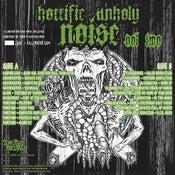 Image of Horrific Unholy Noise Vol. 2