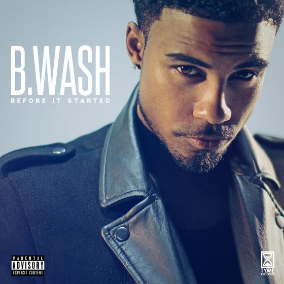 "Image of B.Wash - ""Before It Started"" EP"
