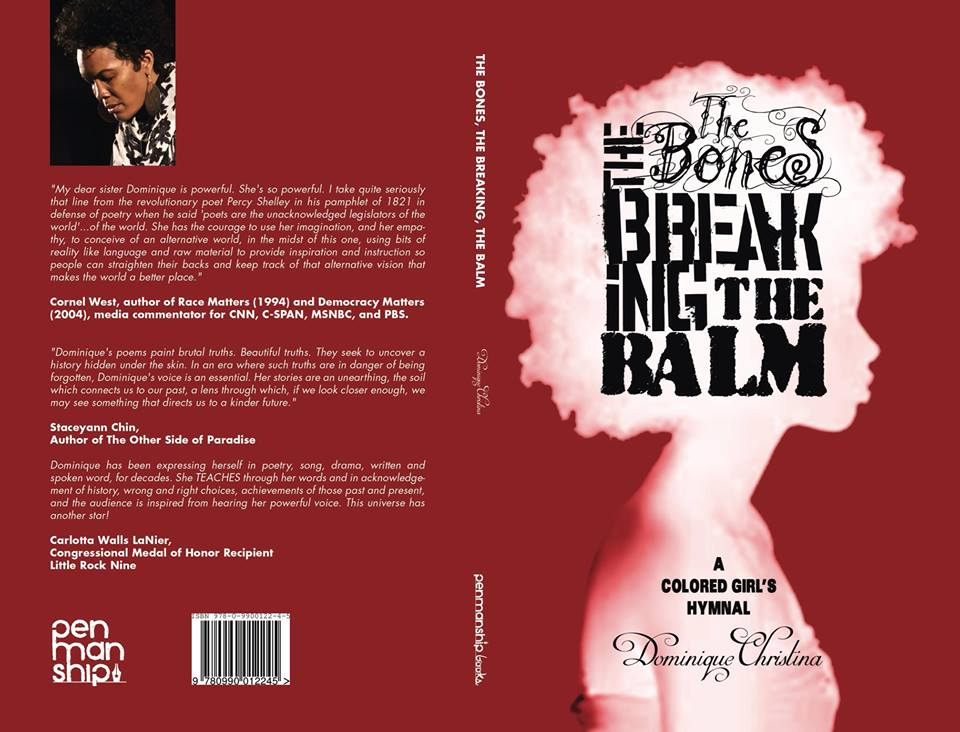 """The Bones, The Breaking, The Balm: A Colored Girl's Hymnal"" - first poetry collection"