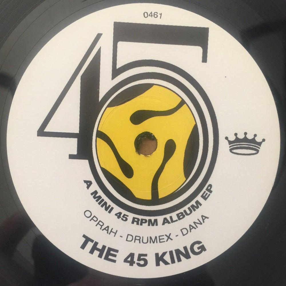 Image of OPRAH/DRUMEX/DANA(A MINI 45 RPM ALBUM EP)-THE 45 KING