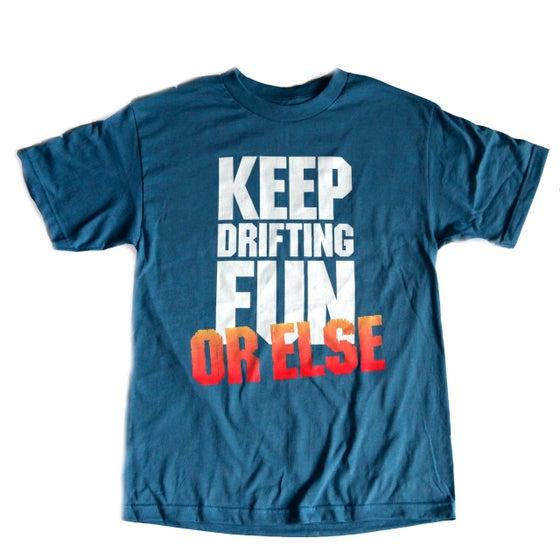 Image of OR ELSE T-Shirt