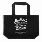 """Image of """"Mondays"""" Tote Bag by Ornamental Conifer (P1B-A0527)"""