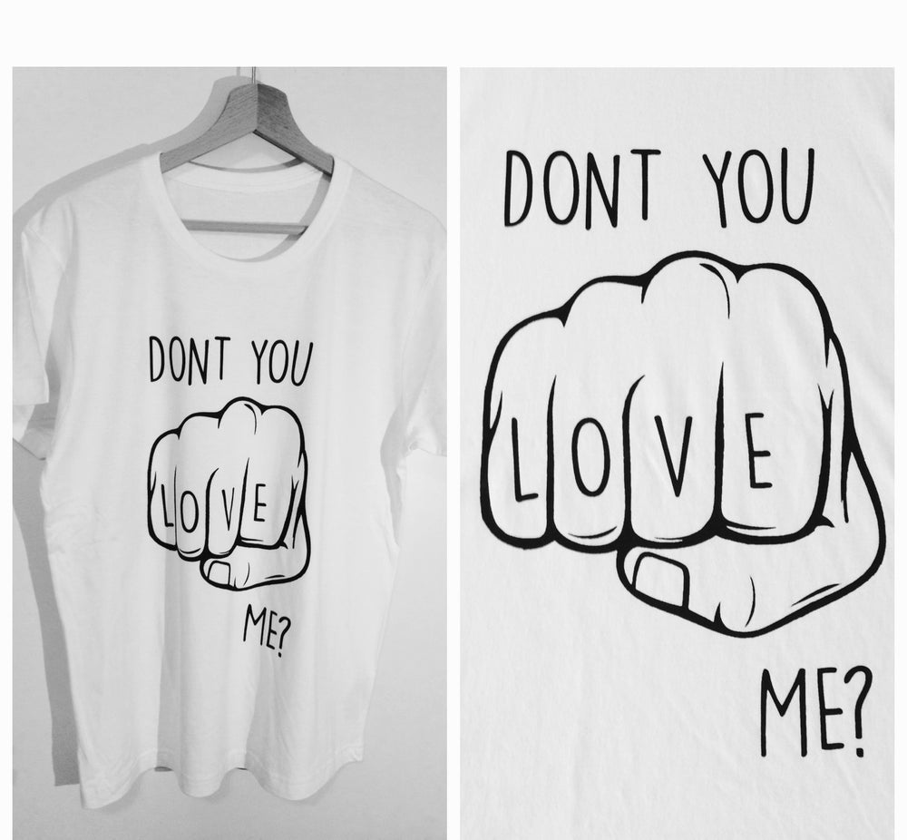 Image of Don't U love me?