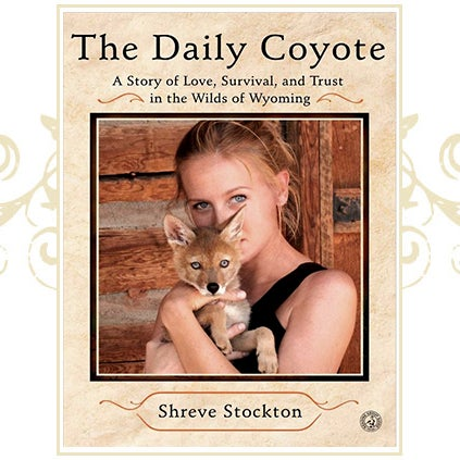 Image of The Daily Coyote ~ Signed Book