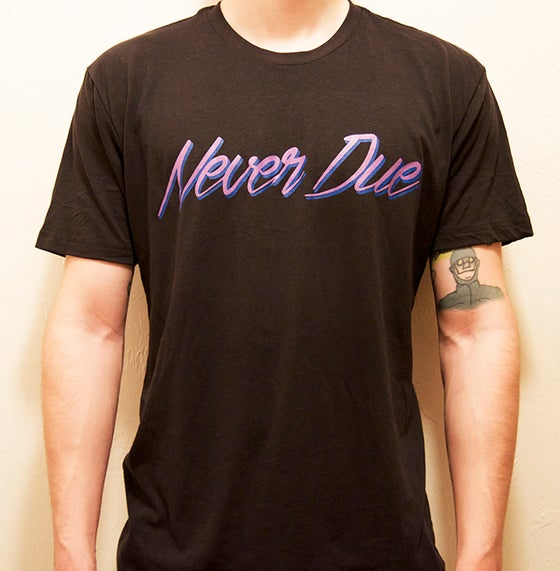 Image of Never Due Neon