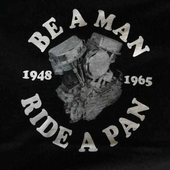 Image of Be A Man Ride A Pan Shirt