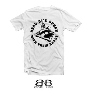 Image of Real Dj's Speak With Their Hands tee